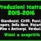 Produzioni teatrali 2015-2016
