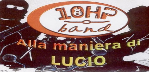 10 HP BAND (Omaggio a Battisti)